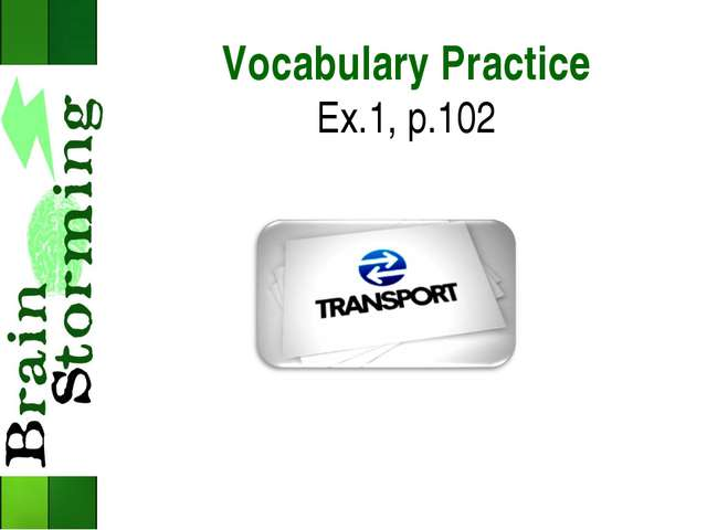 Vocabulary Practice Ex.1, p.102