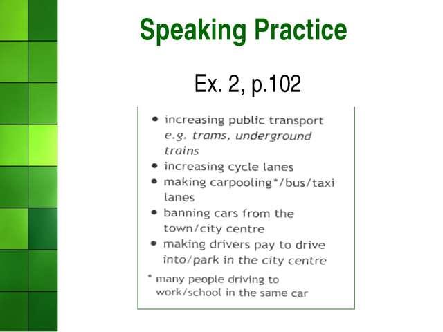 Speaking Practice Ex. 2, p.102