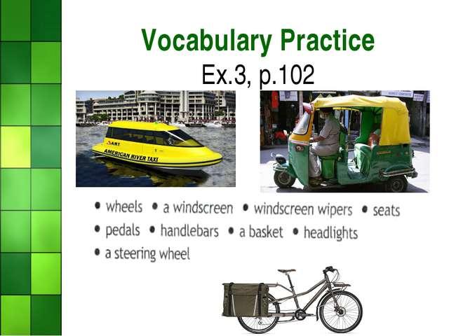 Vocabulary Practice Ex.3, p.102