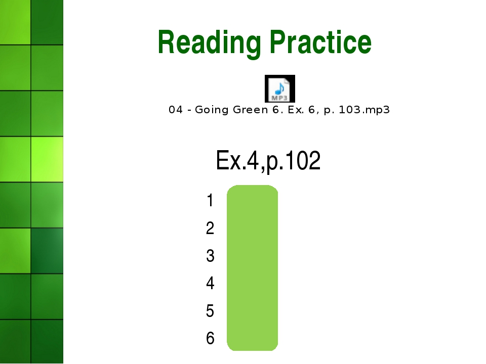 Reading Practice Ex.4,p.102 1F 2F 3T 4T 5NS 6T