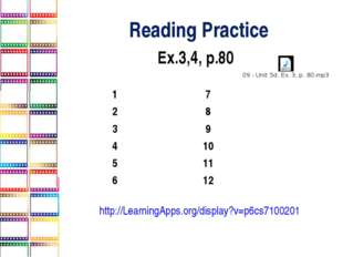 Reading Practice Ex.3,4, p.80 http://LearningApps.org/display?v=p6cs7100201 1