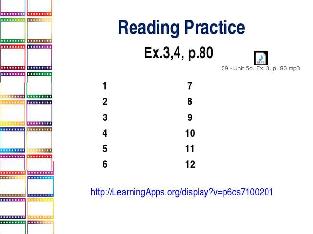 Reading Practice Ex.3,4, p.80 http://LearningApps.org/display?v=p6cs7100201 1...