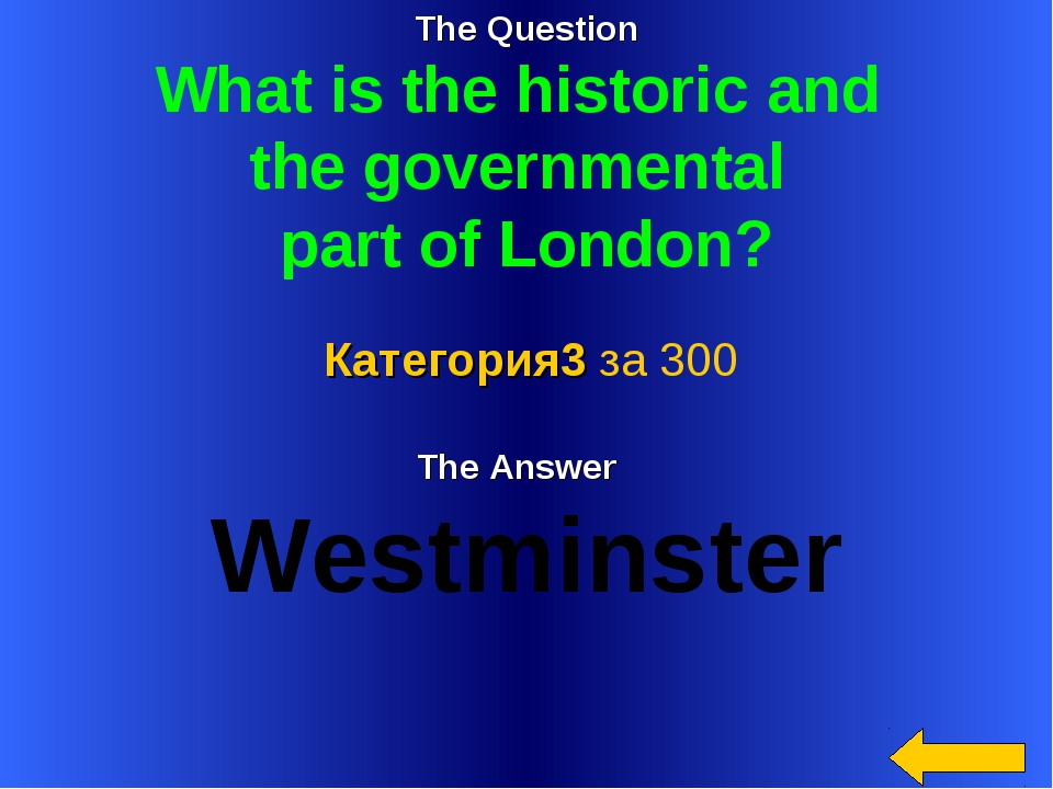 The Question What is the historic and the governmental part of London? The An...