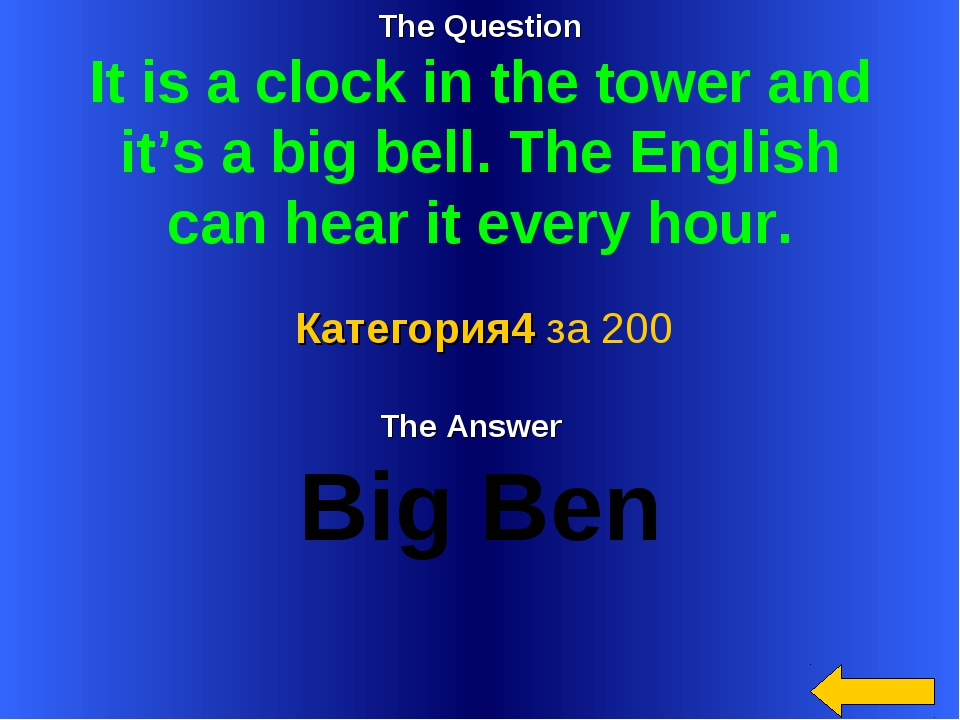 The Question It is a clock in the tower and it's a big bell. The English can...