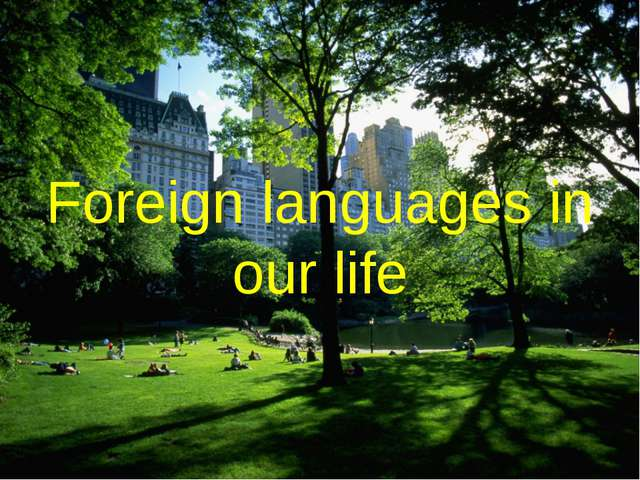 Foreign languages in our life