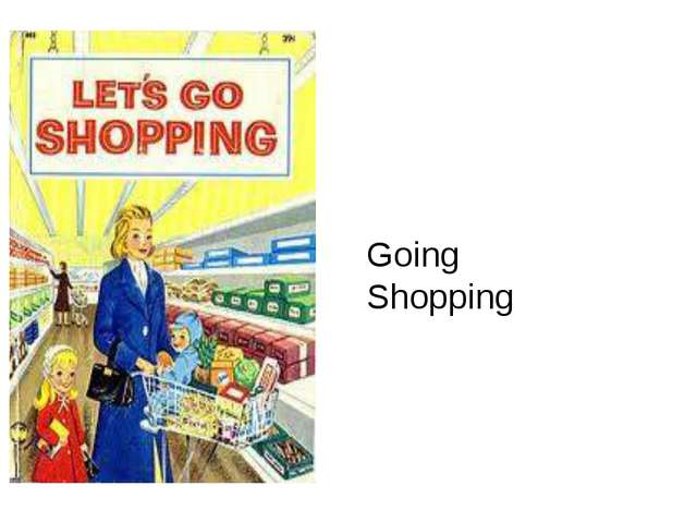 Going Shopping