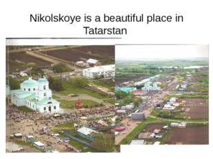 Nikolskoye is a beautiful place in Tatarstan