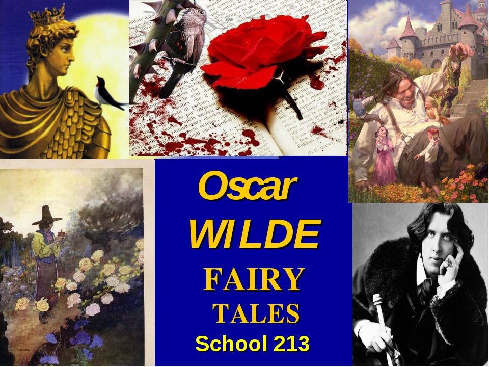 Oscar School 213 WILDE FAIRY TALES