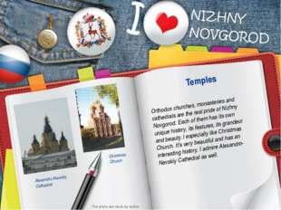 Orthodox churches, monasteries and cathedrals are the real pride of Nizhny No