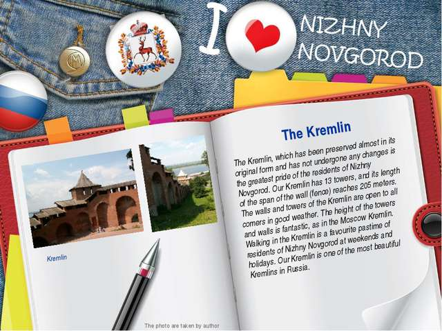 The Kremlin, which has been preserved almost in its original form and has not...