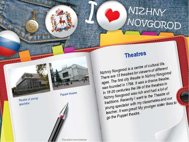 Nizhniy Novgorod is a centre of cultural life. There are 13 theatres for view...