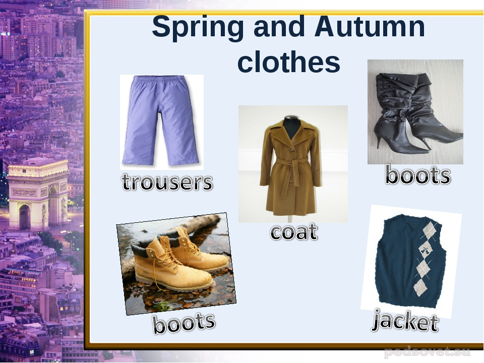 Spring and Autumn clothes