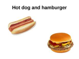 Hot dog and hamburger