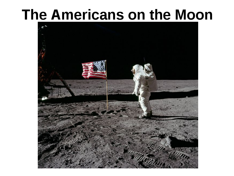 The Americans on the Moon