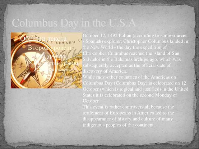 Columbus Day in the U.S.A October 12, 1492 Italian (according to some sources...