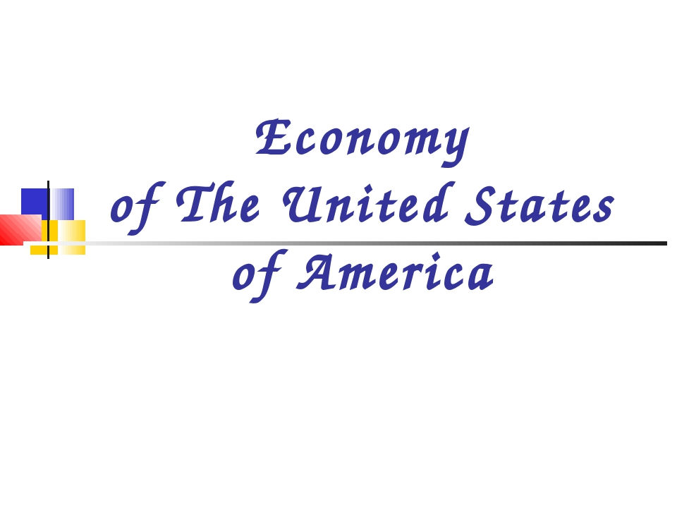 Economy of The United States of America