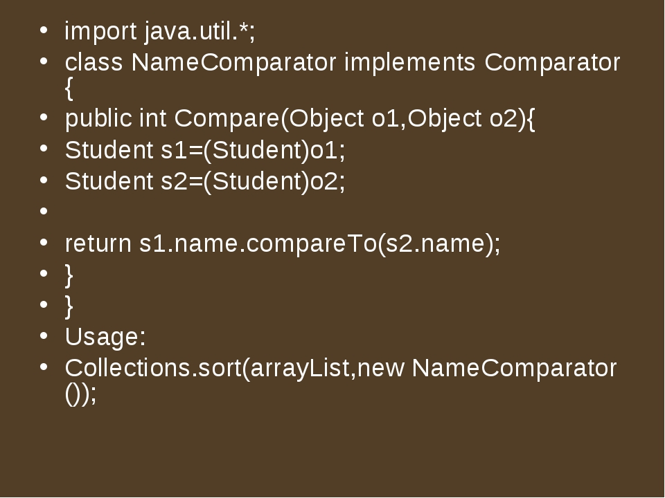 import java.util.*;   class NameComparator implements Comparator{   public in...
