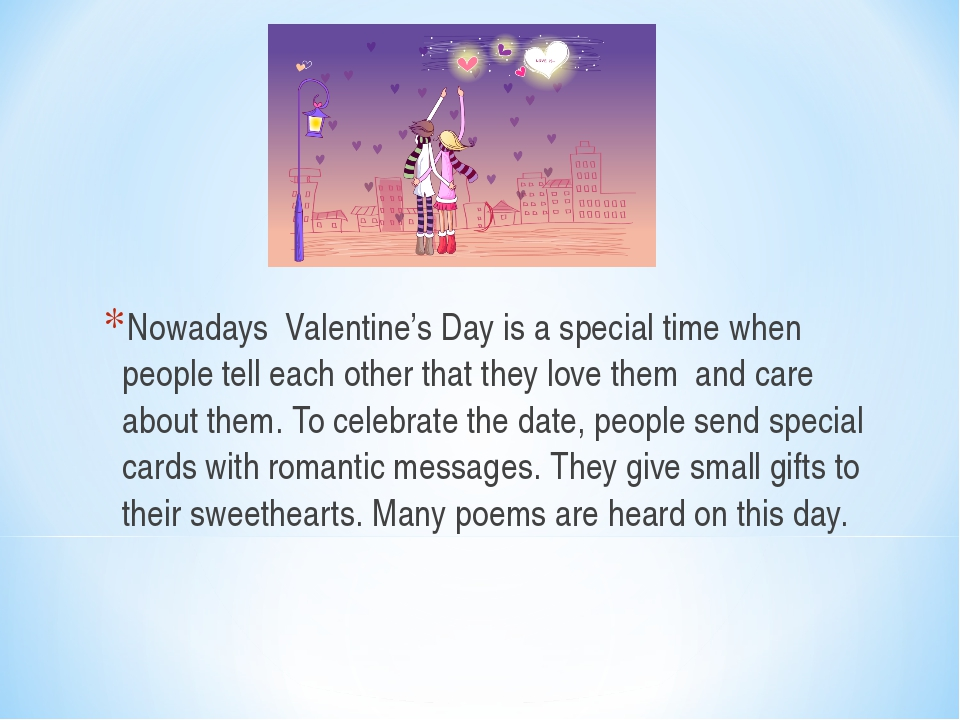 Nowadays Valentine's Day is a special time when people tell each other that t...