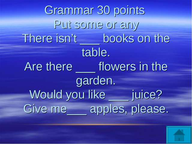 Grammar 30 points Put some or any There isn't ___ books on the table. Are th...
