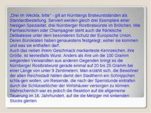"""""""Drei im Weckla, bitte"""" - gilt an Nürnbergs Bratwurstständen als Standardbest"""