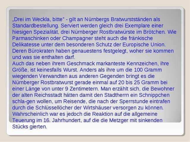 """""""Drei im Weckla, bitte"""" - gilt an Nürnbergs Bratwurstständen als Standardbest..."""