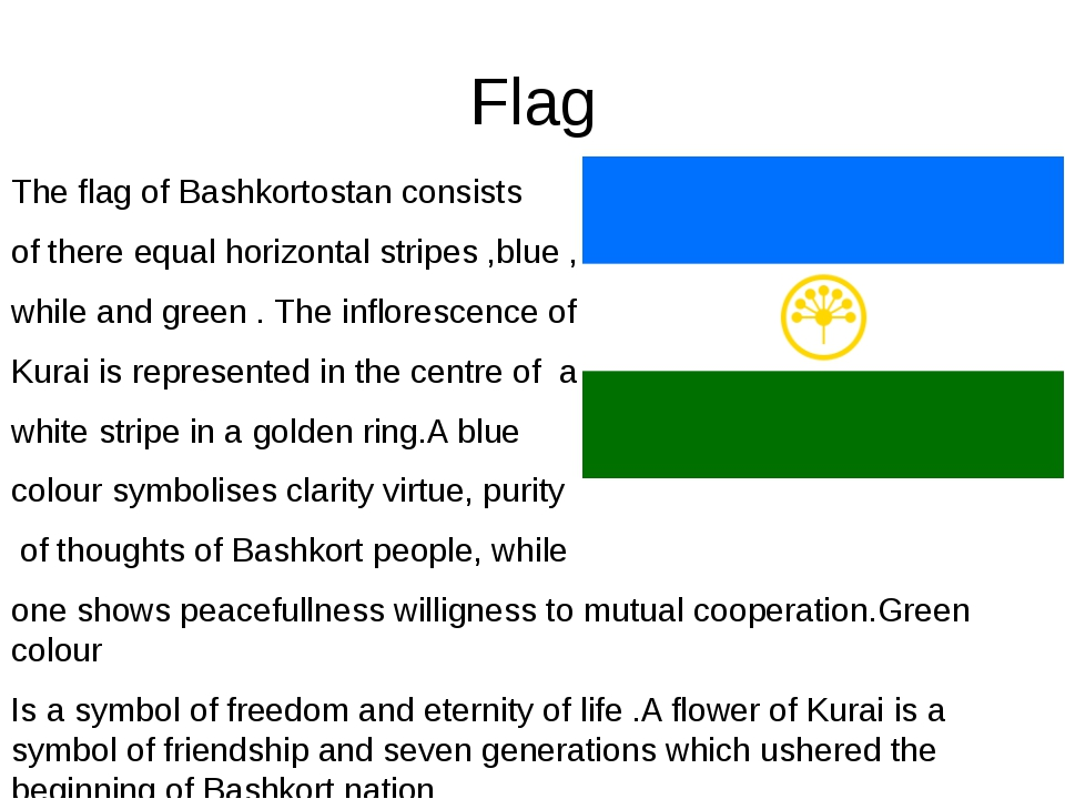 Flag The flag of Bashkortostan consists of there equal horizontal stripes ,bl...