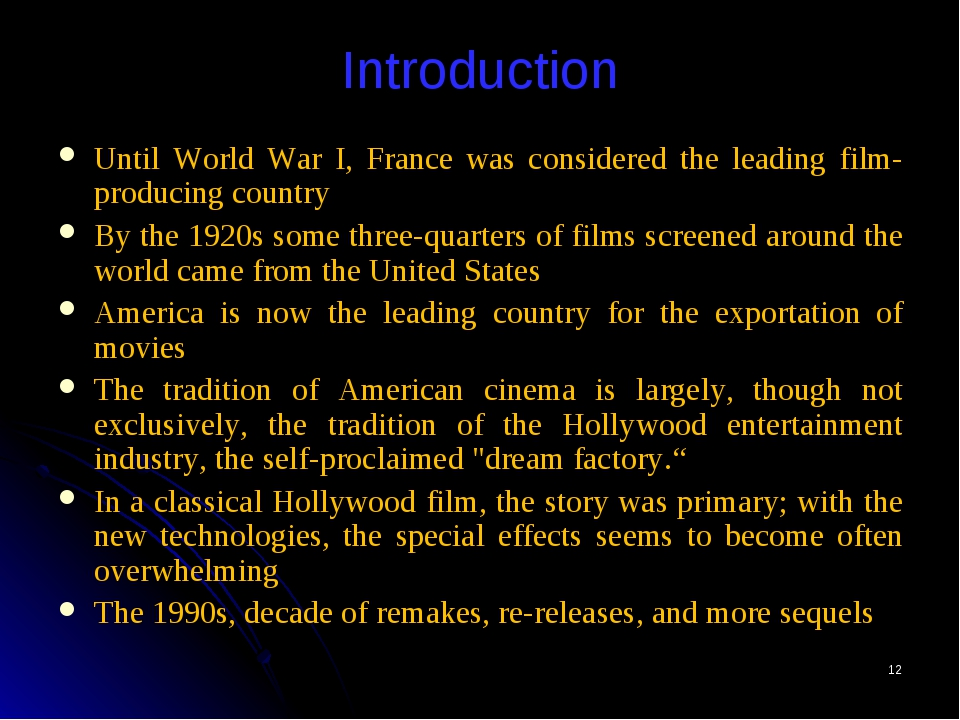 * Introduction Until World War I, France was considered the leading film-prod...