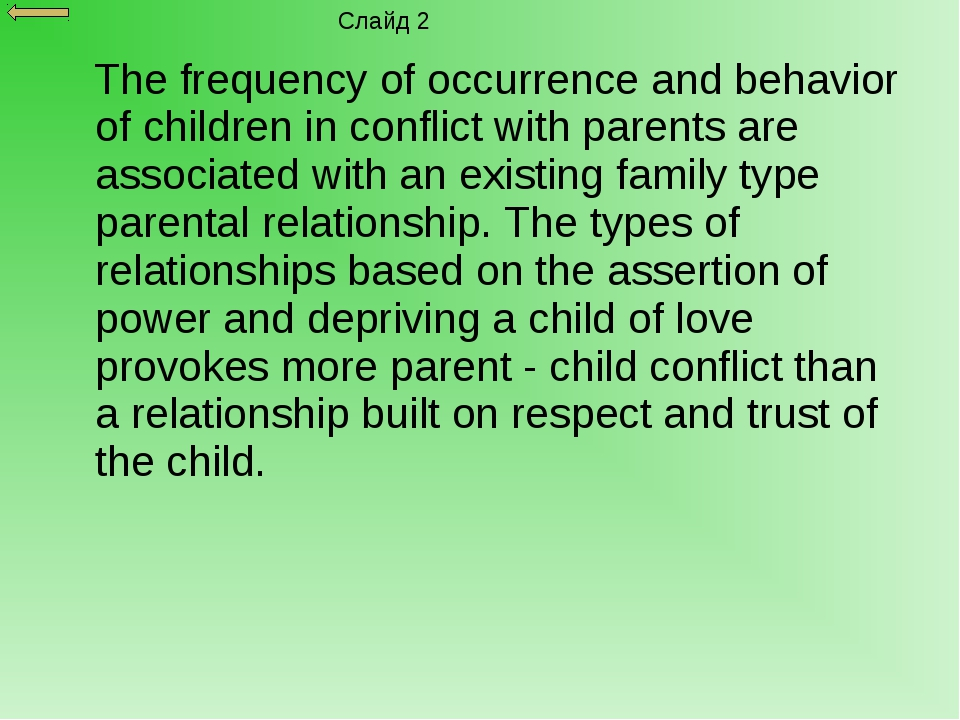 The frequency of occurrence and behavior of children in conflict with parent...