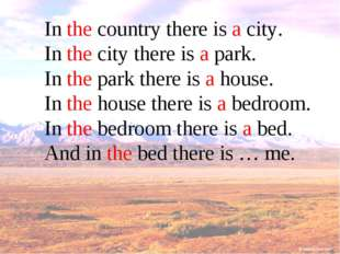In the country there is a city. In the city there is a park. In the park ther