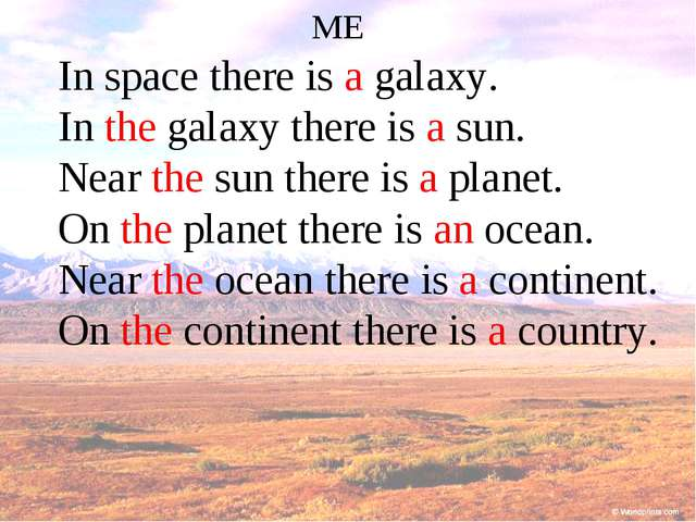 ME In space there is a galaxy. In the galaxy there is a sun. Near the sun the...