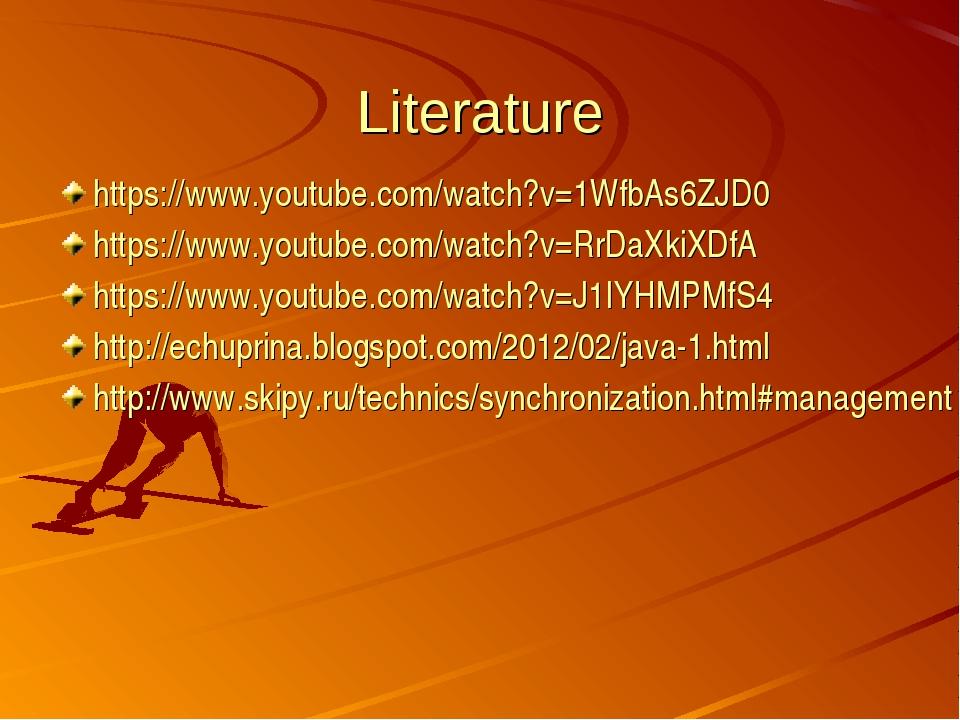 Literature https://www.youtube.com/watch?v=1WfbAs6ZJD0 https://www.youtube.co...
