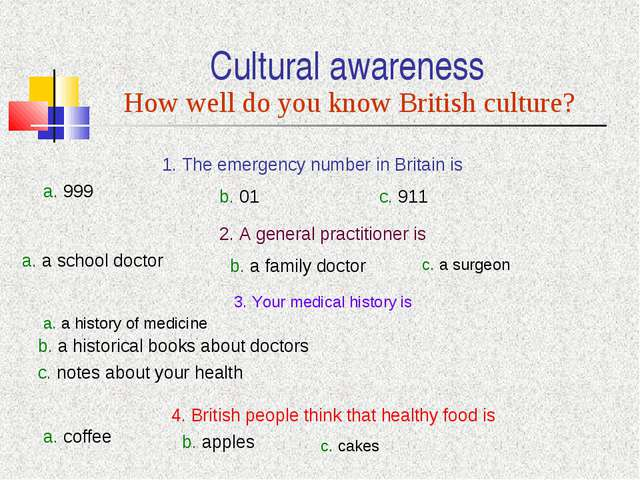 Cultural awareness How well do you know British culture? 1. The emergency num...