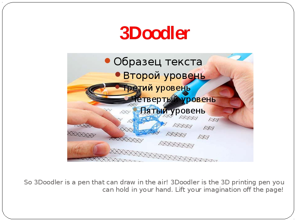 3Doodler So 3Doodler is a pen that can draw in the air! 3Doodler is the 3D pr...