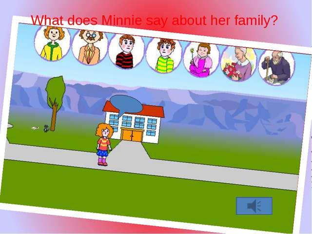 Electr.book What does Minnie say about her family? Customer: