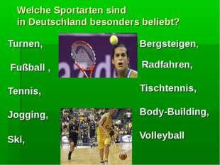 Welche Sportarten sind in Deutschland besonders beliebt? Turnen, Fußball , Te