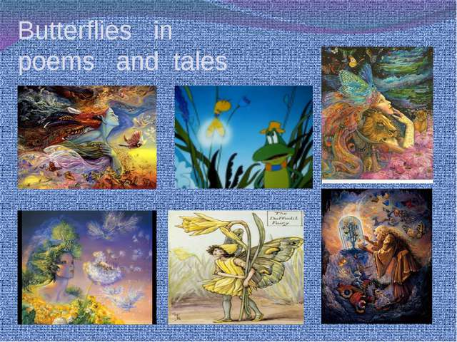Butterflies in poems and tales