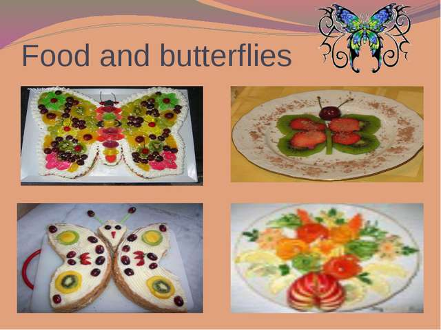 Food and butterflies