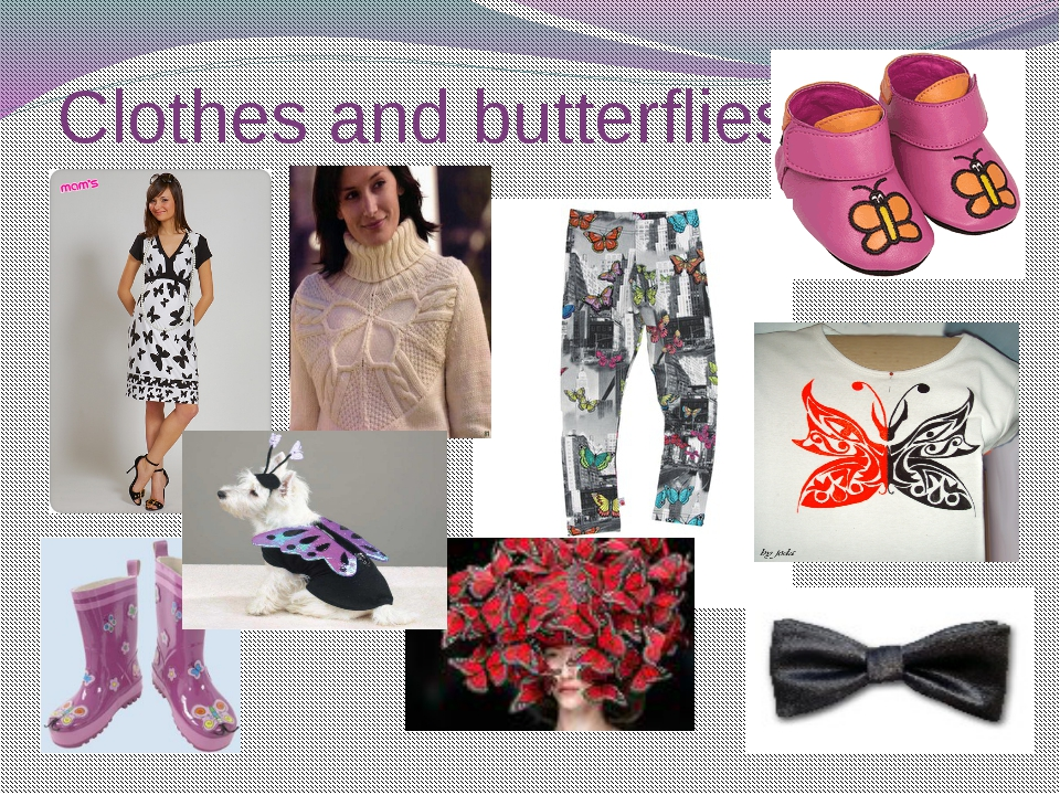 Clothes and butterflies