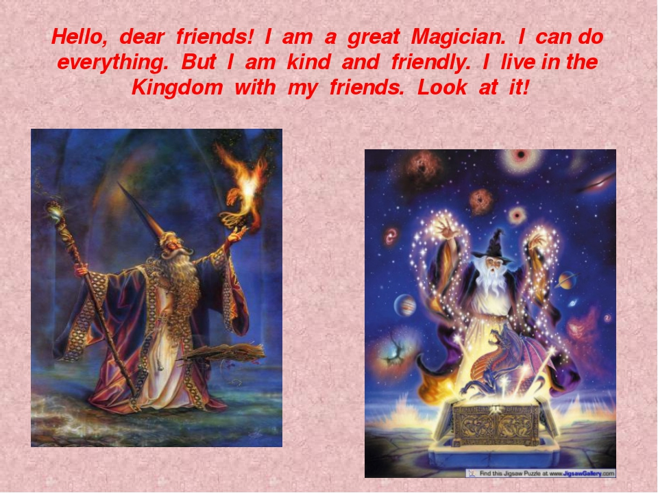 Hello, dear friends! I am a great Magician. I can do everything. But I am kin...