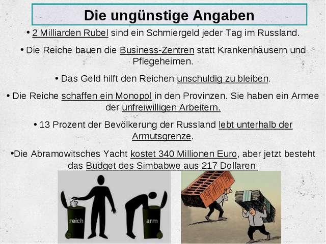 Die ungünstige Angaben 2 Milliarden Rubel sind ein Schmiergeld jeder Tag im R...