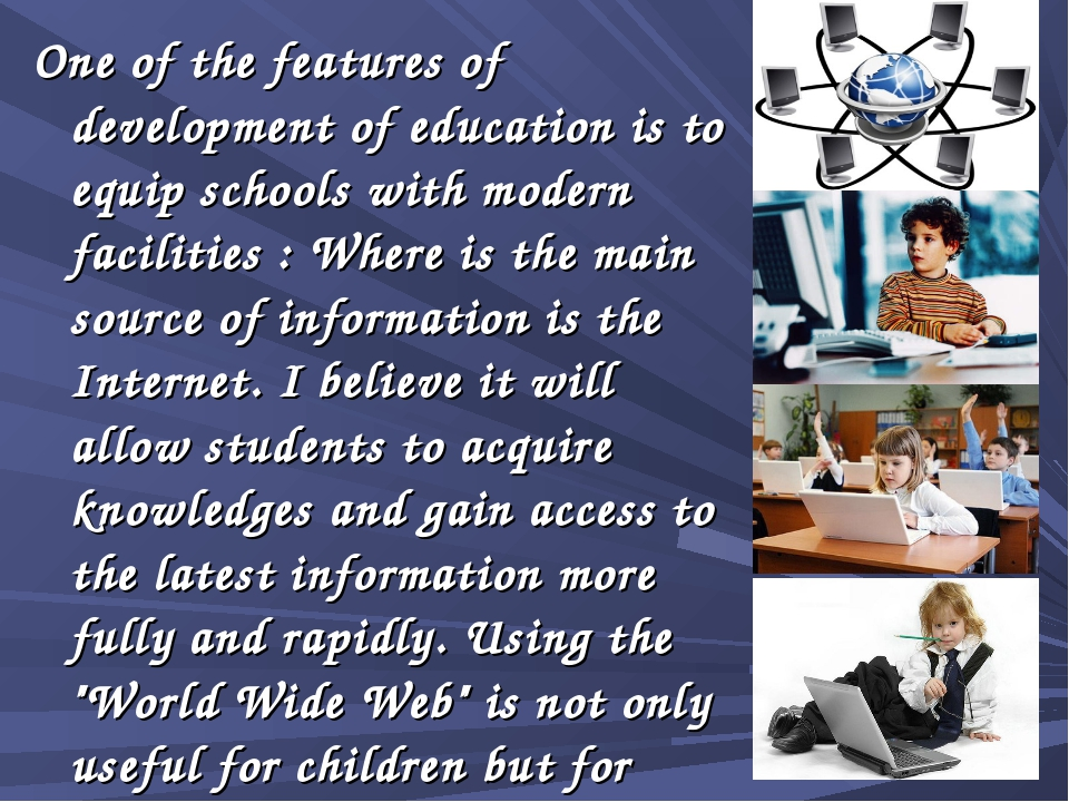 One of the features of development of education is to equip schools with mode...