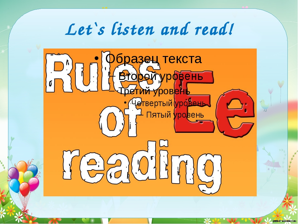 Let`s listen and read!