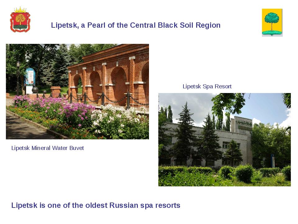 Lipetsk, a Pearl of the Central Black Soil Region Lipetsk is one of the olde...