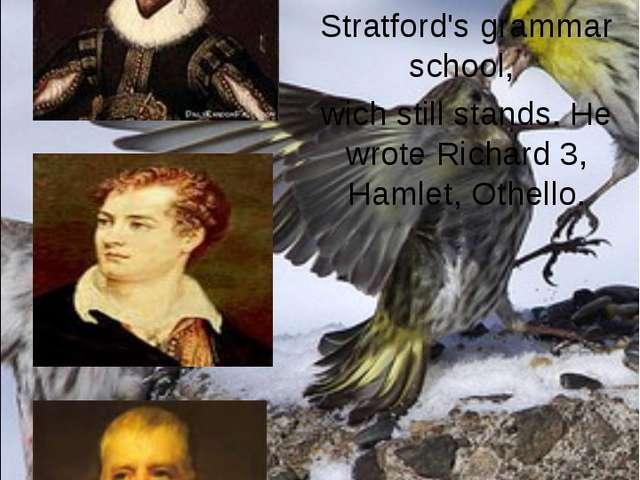 ... was born in 1564, in Stratford-upon-Avon. He attended Stratford's grammar...