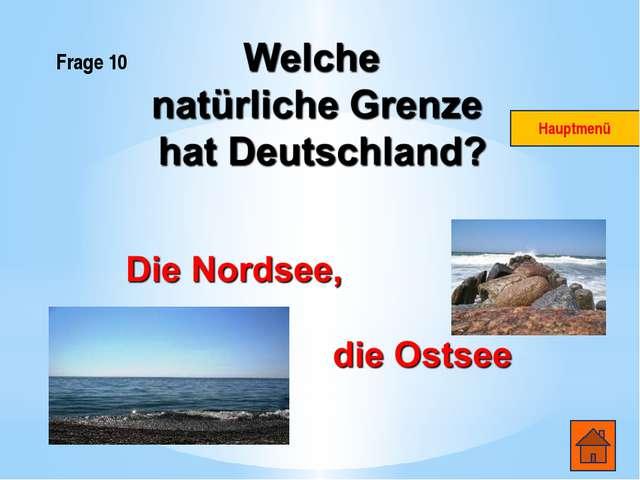 Frage 11 Hier ist das Foto eines weltberϋhmten Deutschen, dessen Name sehr en...
