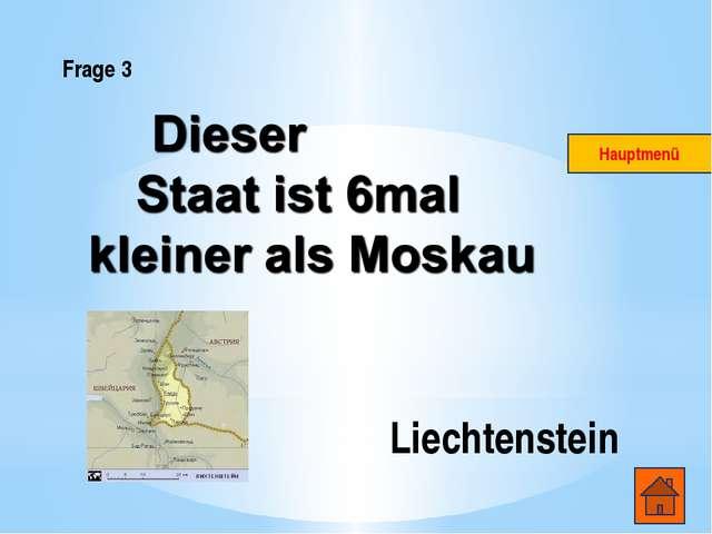 Frage 3 Liechtenstein Hauptmenü