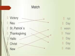 Match Victory Nau St. Patrick`s Thanksgiving Hallo Christ New ryz Day ween Ye