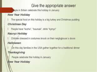 Give the appropriate answer People in Britain celebrate this holiday in Janua