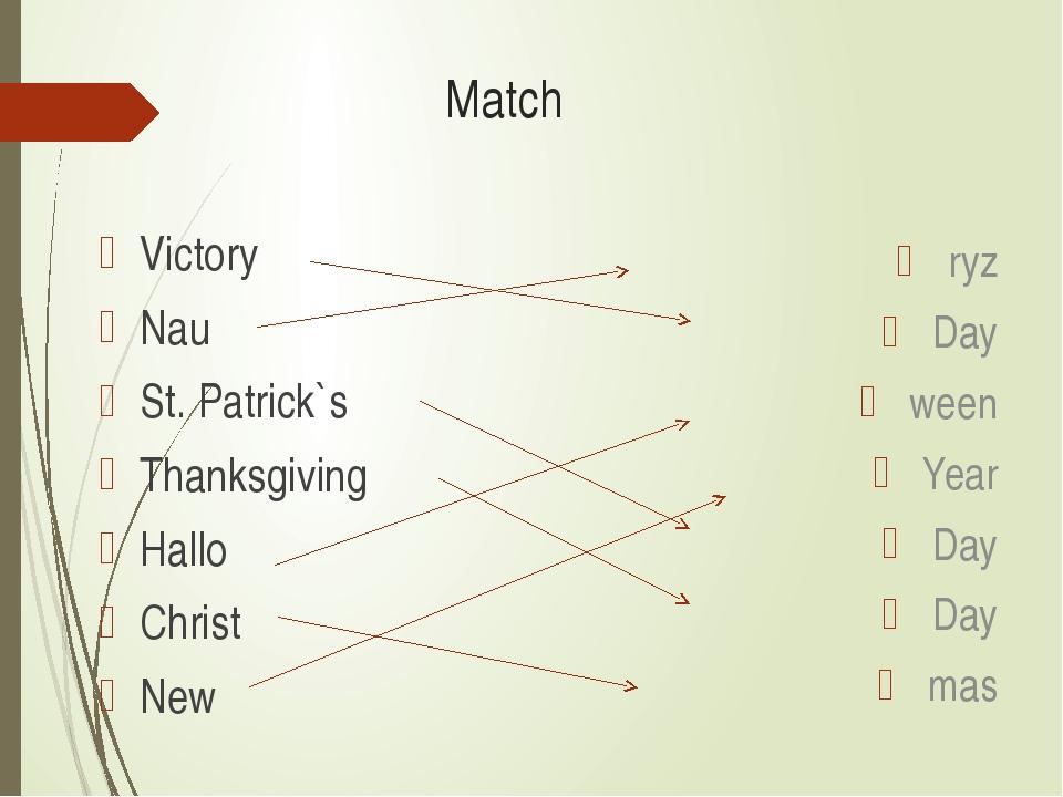 Match Victory Nau St. Patrick`s Thanksgiving Hallo Christ New ryz Day ween Ye...
