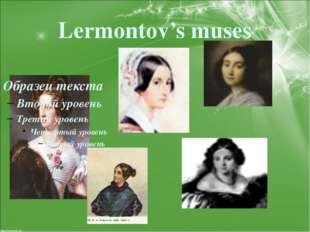 Lermontov's muses